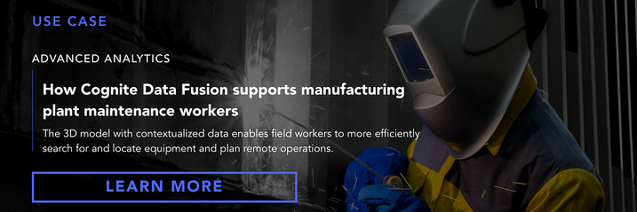 Banner  Use case  How Cognite Data Fusion supports manufacturing plant maintenance workers
