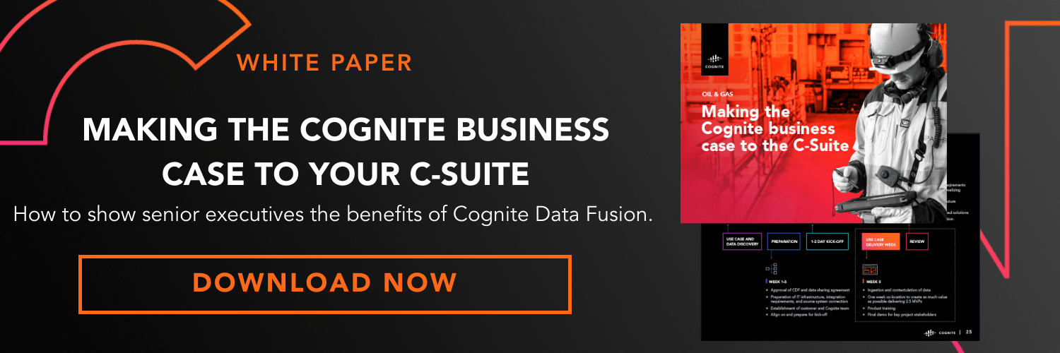 Making the Cognite Business Case to Your C-Suite