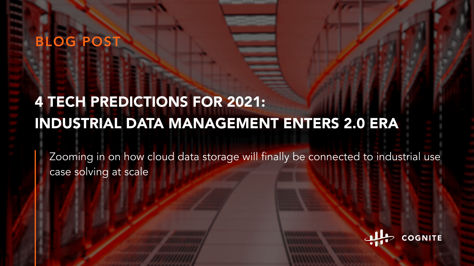 4 Tech Predictions For 2021: Industrial Data Management Enters 2.0 Era