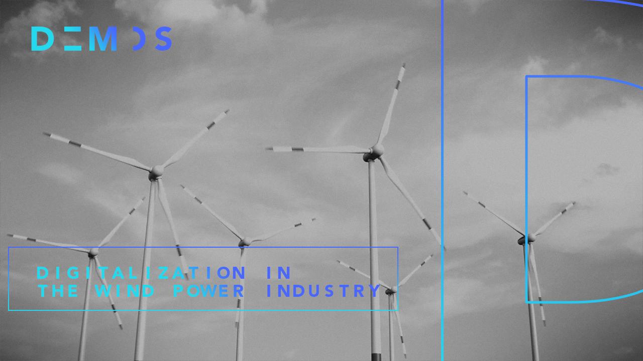 Digitalization in the wind power industry