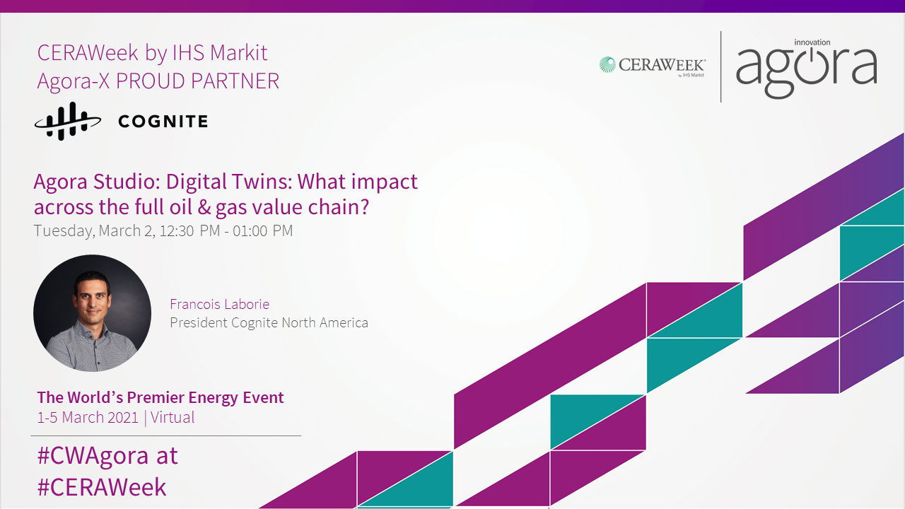 CERAWeek: Digital Twins - What impact across the full oil & gas value chain?